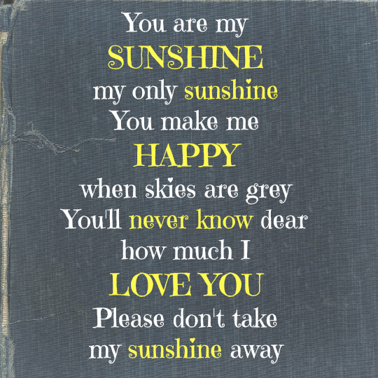 you are my sunshine_take II